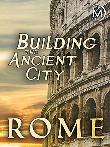 (Building the Ancient City: Rome)