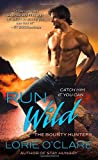 Run Wild, Lorie O'Clare, 0312534566
