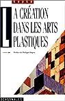 La Création dans les arts plastiques par Kupka