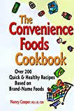 The Convenience Foods Cookbook, Nancy Cooper, 1885115466