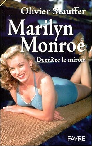 Lire en ligne Marilyn Monroe : Derrière le miroir pdf