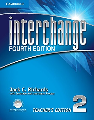 Interchange Level 2 Teacher's Edition with Assessment Audio CD/CD-ROM (Interchange Fourth Edition) (4th Interchange Edition)