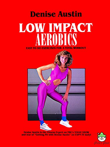 Denise Austin: Low Impact Aerobics by
