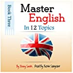 Master English in 12 Topics: Book 3: 182 Intermediate Words and Phrases Explained | Jenny Smith