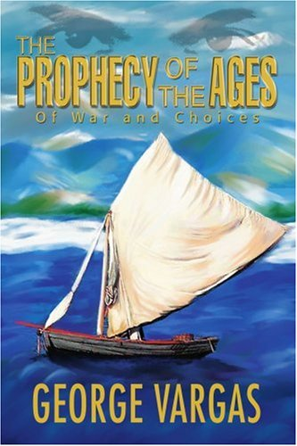 Download The Prophecy of the Ages: Of War and Choices pdf epub