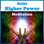 Reiki - Higher Power Meditation | Peggy Judd,Sunny Oye