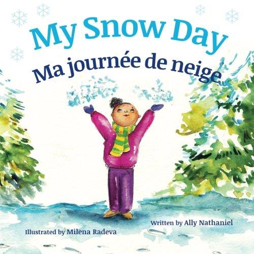 My Snow Day: Ma journée de neige : Babl Children