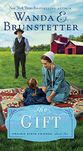 The Gift (The Prairie State Friends Book 2) ()