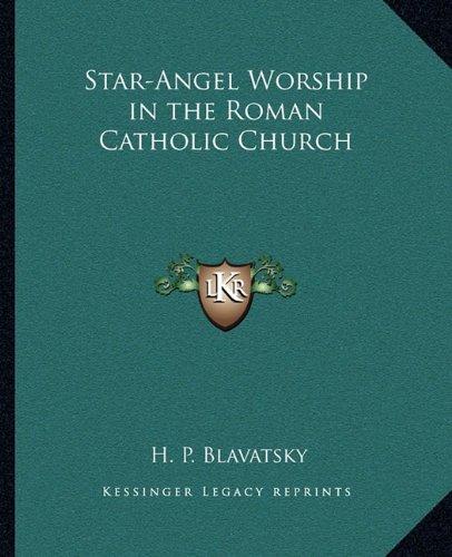 Download Star-Angel Worship in the Roman Catholic Church pdf