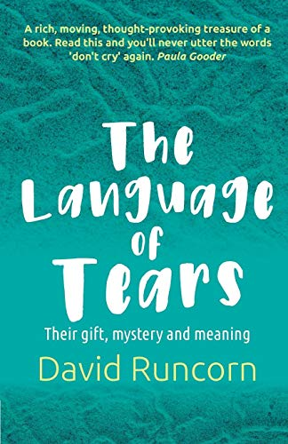 The Language of Tears by Canterbury Press Norwich