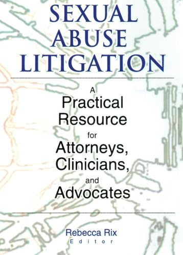 Sexual Abuse Litigation: A Practical Resource for Attorneys, Clinicians, and Advocates by Rix, Rebecca A (2000) Paperbac
