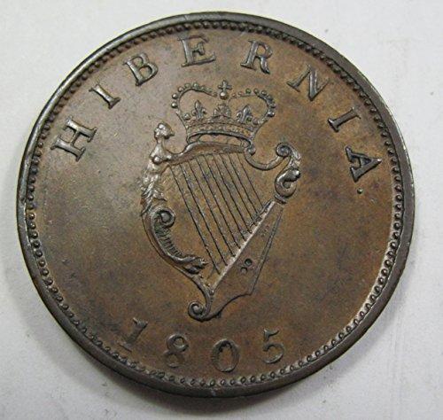 1805 IE Half Penny Halfpenny Uncirculated (Rare Penny Half)