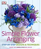 img - for Simple Flower Arranging book / textbook / text book