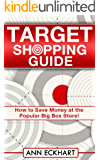 Target Shopping Guide: How to Save Money at the Popular Big Box Discount Store