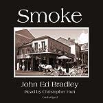 Smoke | John Ed Bradley