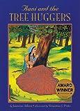 Aani and the Tree Huggers, Jeannine Atkins, 1584300043