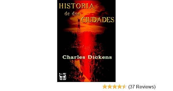 Amazon.com: Historia de dos Ciudades (Spanish Edition) eBook: Charles Dickens: Kindle Store
