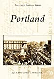 Portland, Earle G. Shettleworth and Joyce K. Bibber, 0738550337