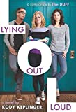 download ebook lying out loud: a companion to the duff by keplinger, kody(april 28, 2015) hardcover pdf epub