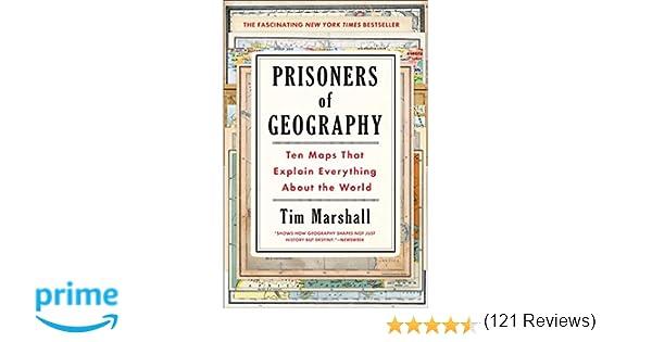 Amazon.com: Prisoners of Geography: Ten Maps That Explain ...