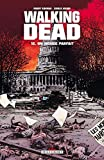 Walking Dead T12: Un monde parfait (DEL.CONTREBANDE) (French Edition)