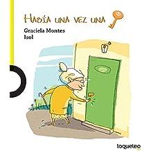 Habia una vez una llave (Spanish Edition)