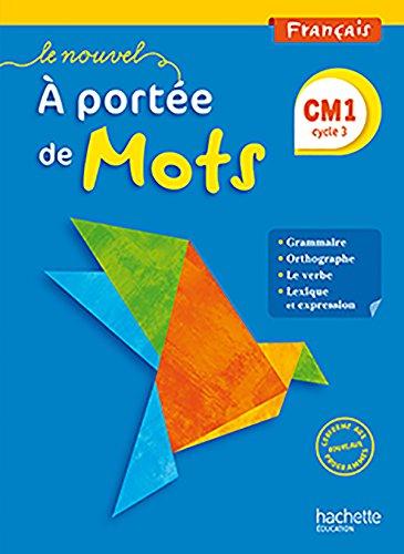 Francais Cm1 Le Nouvel A Portee De Mots Livre De L Eleve
