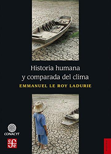 Historia humana y comparada del clima (Spanish Edition)