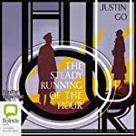 The Steady Running of the Hour | Justin Go