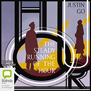 The Steady Running of the Hour Audiobook