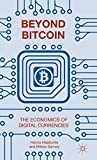 img - for Beyond Bitcoin: The Economics of Digital Currencies book / textbook / text book