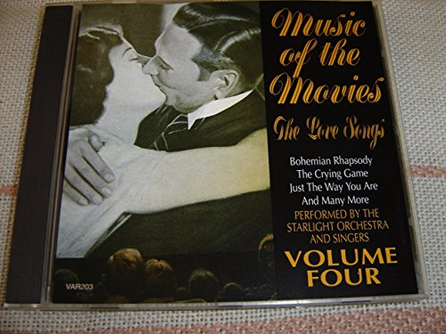 Music of the Movies: The Love Songs, Vol. 4 / Featuring: Bohemian Rhapsody - The Crying Game - Just The Way You Are [Audio CD]