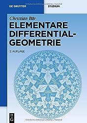 Elementare Differentialgeometrie (de Gruyter Lehrbuch)
