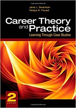 Book Career Theory and Practice: Learning Through Case Studies by Jane L. Swanson (2009-03-12)