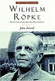 Wilhelm Ropke (Library of Modern Thinkers)