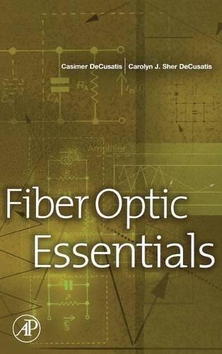 (Fiber Optic Essentials )