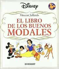 El libro de los buenos modales (Álbumes Disney): Amazon.es