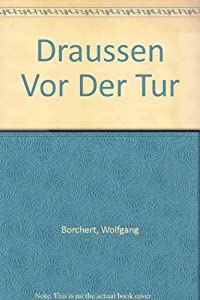 Der tur  Draussen Vor Der Tur book