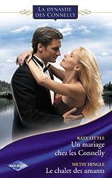 Un mariage chez les Connelly - Le chalet des amants (Saga Les Connelly vol.3) (Dynasties)