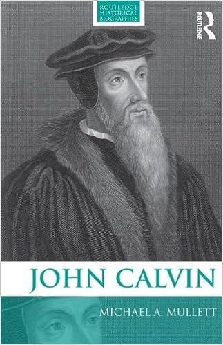 Book John Calvin (Routledge Historical Biographies)