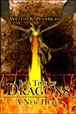 In a Time of Dragons, William K. Penwright, 1424195276