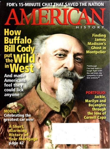 FDR's 15-Minute Chat That Saved the Nation. How Buffalo Bill
