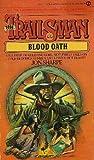 Blood Oath, Jon Sharpe, 0451141245