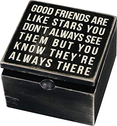 Primitives by Kathy Classic Hinged Wood Box, 4 x 4 x 7.75-Inches, Good Friends are Like Stars (Cute Best Friend Christmas Gift Ideas)