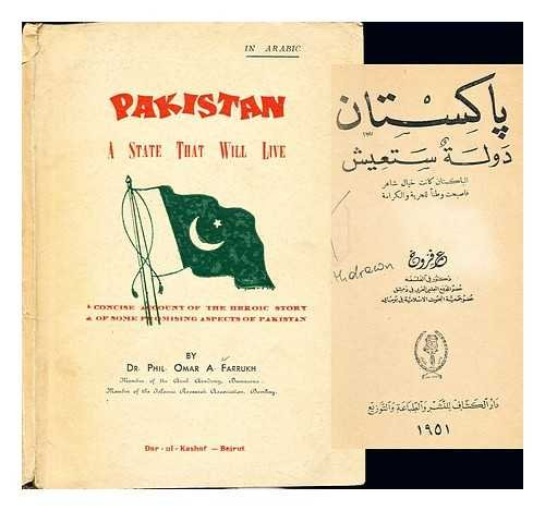 Pakistan: A State That Will Live: a concise account of the