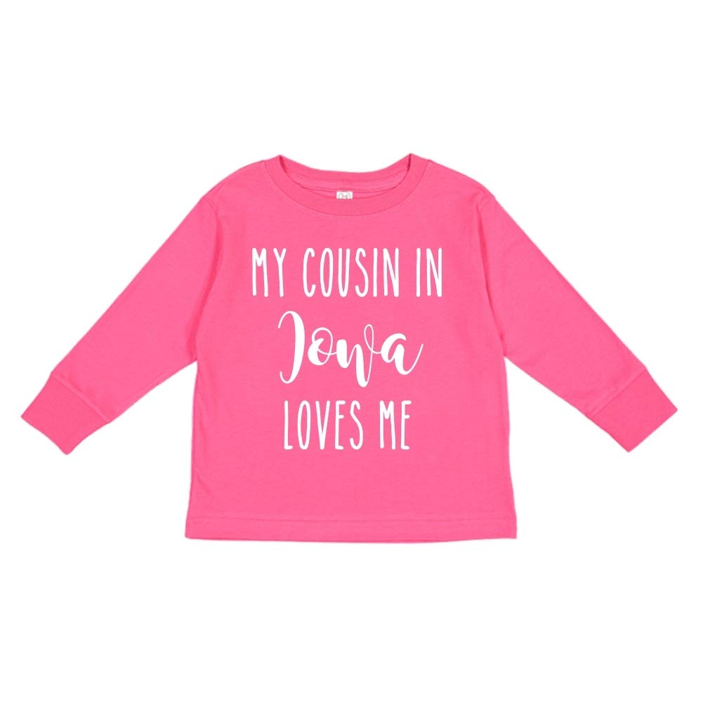 My Cousin in Iowa Loves Me Toddler//Kids Long Sleeve T-Shirt