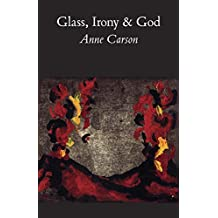 Glass, Irony and God (New Directions Paperbook)