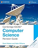Cambridge IGCSE® Computer Science Revision Guide (Cambridge International IGCSE)