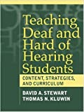 img - for Teaching Deaf and Hard of Hearing Students - Content, Strategies, and Curriculum book / textbook / text book