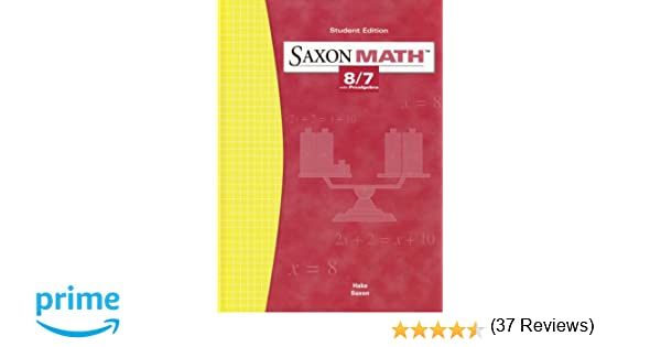 Saxon Math: 8/7 with Prealgebra, Student Edition 3rd Edition ...